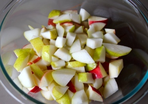 Chop your apples and pears.